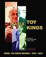Marx: Toy Kings Volume I: 1919 - 1954Kern, Russell S. - Product Image