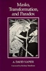 Masks, Transformation, and Paradoxby: Napier, A. David - Product Image