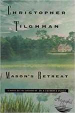 Mason's Retreatby: Tilghman, Christopher - Product Image