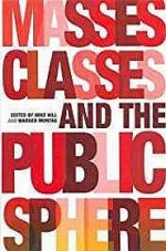 Masses, Classes and the Public Sphereby: Hill, Mike (Editor)  - Product Image