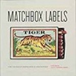 Matchbox Labels: Over 2,000 Elegant Examples From All Over the WorldSmith, Jane and Natasha Lomas - Product Image