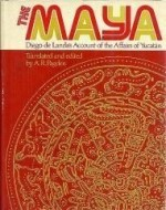Maya, The : Diego de Landa's Account of the Affairs of Yucatanby: Landa, Diego de - Product Image