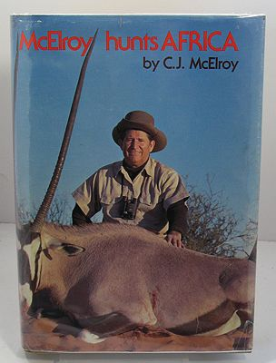 McElroy hunts Africaby: McElroy, C. J. - Product Image
