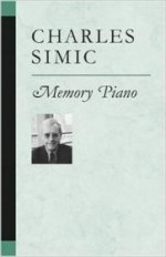 Memory Piano (Poets on Poetry)by: Simic, Charles - Product Image