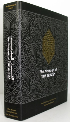 Message of the Qur'an, The - The Full Account of the Revealed Arabic Text Accompanied by Parallel Transliteration (Arabic & English text)by: Asad (Editor), Muhammed - Product Image
