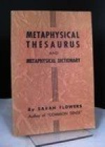 Metaphysical Thesaurus and Metaphysical Dictionaryby: Flowers, Sarah - Product Image