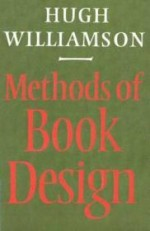 Methods of book design : the practice of an industrial craftWilliamson, Hugh Albert Fordyce - Product Image
