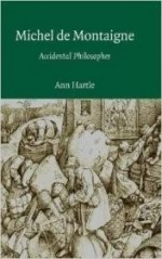 Michel de Montaigne: Accidental Philosopherby: Hartle, Ann - Product Image