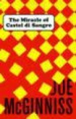 Miracle of Castel Di Sangro, The by: McGinniss, Joe - Product Image