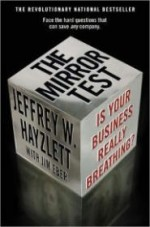 Mirror Test, The: Is Your Business Really Breathingby: Hayzlett, Jeffrey W. & Jim Eber - Product Image