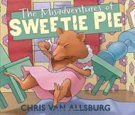 Misadventures of Sweetie Pie, The (SIGNED COPY)by: Allsburg, Chris Van - Product Image
