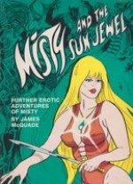Misty and the Sun Jewel: Further erotic adventures of Mistyby: McQuade, James - Product Image