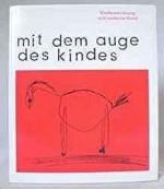 Mit dem Auge des Kindes: Kinderzeichnung und moderne KunstFineberg, Jonathan David - Product Image