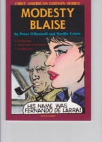 Modesty Blaise: The Moon Man, A Few Flowers for the Colonel, The Balloonaticby: O'Donnell, Peter and Neville Colvin - Product Image