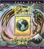 Mother Earth Father Sky: Poems of Our Planetby: Yolen, Jane - Product Image