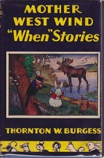 Mother West Wind When StoriesBurgess, Thornton W., Illust. by: Harrison   Cady - Product Image
