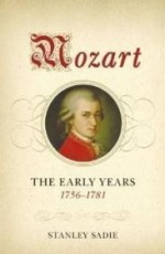 Mozart: The Early Years, 17561781by: Sadie, Stanley - Product Image