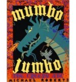 Mumbo Jumbo: The Creepy ABCby: Roberts, Michael - Product Image