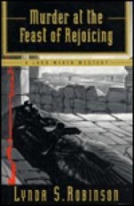 Murder at the Feast of Rejoicingby: Robinson, Lynda S. - Product Image