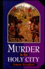 Murder in the Holy Cityby: Beaufort, Simon - Product Image