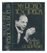 My Road to Opera: The Recollections of Boris Goldovskyby: Goldovsky, Boris - Product Image