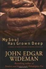 My Soul Has Grown Deep: Classics Of Early African-American LiteratureWideman, John Edgar - Product Image