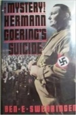 Mystery of Hermann Goering's Suicide, Theby: Swearingen, Ben E. - Product Image