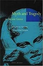 Myth and Tragedy in Ancient GreeceVernant, Jean-Pierre - Product Image