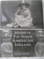 Myths of the North American Indiansby: Taylor, Colin - Product Image