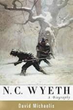 N. C. Wyeth: A Biographyby: Michaelis, David - Product Image