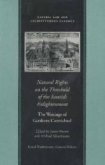 NATURAL RIGHTS ON THE THRESHOLD OF THE SCOTTISH ENLIGHTENMENTby: CARMICHAEL, GERSHOM - Product Image