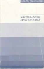 Naturalizing EpistemologyKornblith, Hilary - Product Image