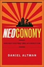 Neoconomy: George Bush's Revolutionary Gamble with America's Futureby: Altman, Daniel - Product Image