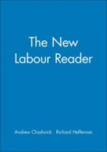 New Labour Reader, Theby: Chadwick, Andrew (Editor) - Product Image