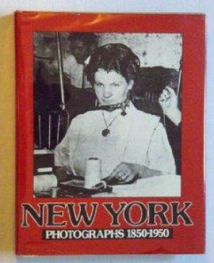 New York: Photographs, 1850-1950by: Blom, Benjamin - Product Image