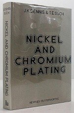 Nickel and Chromium PlatingDennis, J. K - Product Image