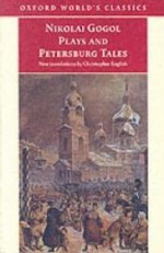 Nikolai Gogol Plays And Petersburg Talesby: Gogol, Nikolai - Product Image