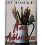 Nina: Adolescenceby: Hassinger, Amy - Product Image