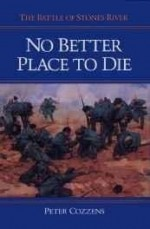 No Better Place to Die: THE BATTLE OF STONES RIVERby: Cozzens, Peter - Product Image