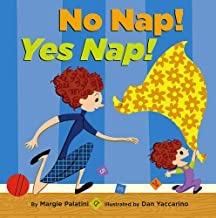 No Nap! Yes Nap! (SIGNED COPY)by: Palatini, Margie and Da Yaccarino - Product Image
