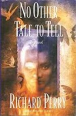 No Other Tale to Tellby: Perry, Richard - Product Image