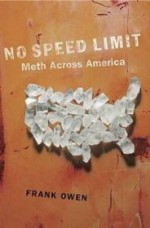 No Speed Limit: The Highs and Lows of Methby: Owen, Frank - Product Image