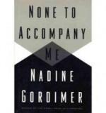 None to Accompany Meby: Gordimer, Nadine - Product Image