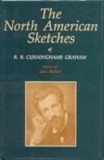 North American Sketches of R. B. Cunninghame Graham, The by: Walker, John - Product Image