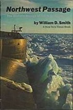 Northwest Passage: The Historic Voyage of the S. S. ManhattanSmith, William D. - Product Image