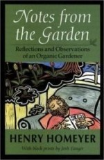 Notes from the Garden: Reflections and Observations of an Organic Gardenerby: Homeyer, Henry - Product Image