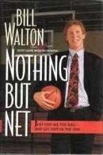 Nothing But Netby: Walton, Bill; Wojciechowski, Gene  - Product Image