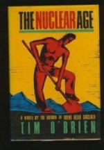Nuclear Age, Theby: O'Brien, Tim - Product Image