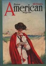 ORIG VINTAGE MAGAZINE COVER/ AMERICAN MAGAZINE - JUNE 1913by- Rae (Illust.), John, Illust. by: John  Rae - Product Image