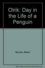 Olrik - A Day in the Life of a Penguinby: Konner, Alfred - Product Image